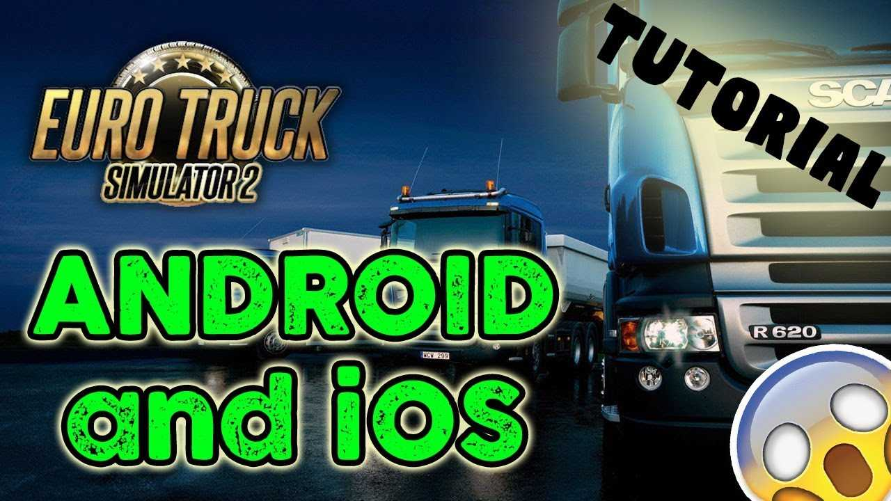 Euro Truck Simulator 2 Android – How to play ETS 2 Mobile