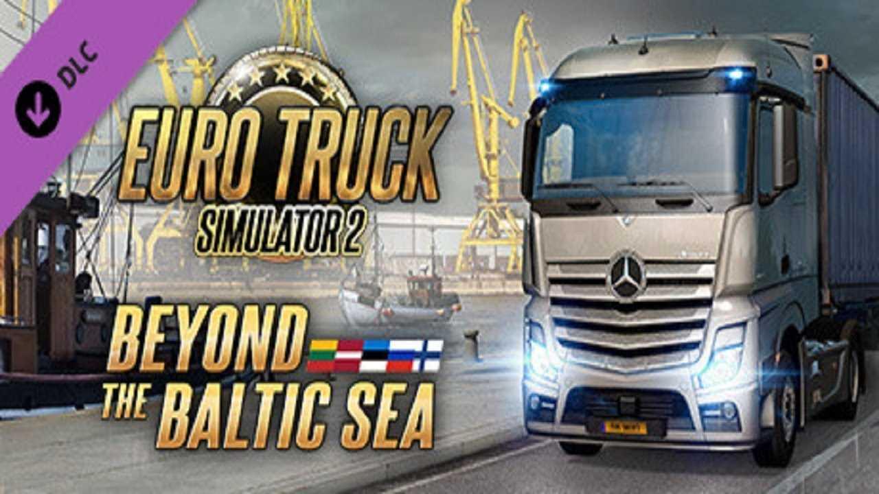euro truck simulator 2 beyond the baltic sea dlc fr. Black Bedroom Furniture Sets. Home Design Ideas