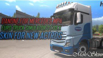 SKIN STE DANONE – MERCEDES MP4 – ETS2 1 33 X TRUCK SKIN