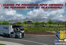 ETS 2 - PLIMBARE PE PROMODS DUPA MERGEM PE ROMANIA MAP BY ALEXANDRU TEAM